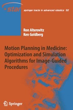 Book cover for Motion Planning in Medicine: Optimization and Simulation Algorithms for Image-Guided Procedures